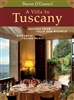 A Villa in Tusacay - Italian Cooking