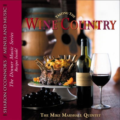 Tasting the Wine Country CD
