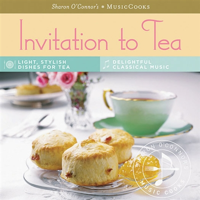 Invitation to Tea | MusicCooks